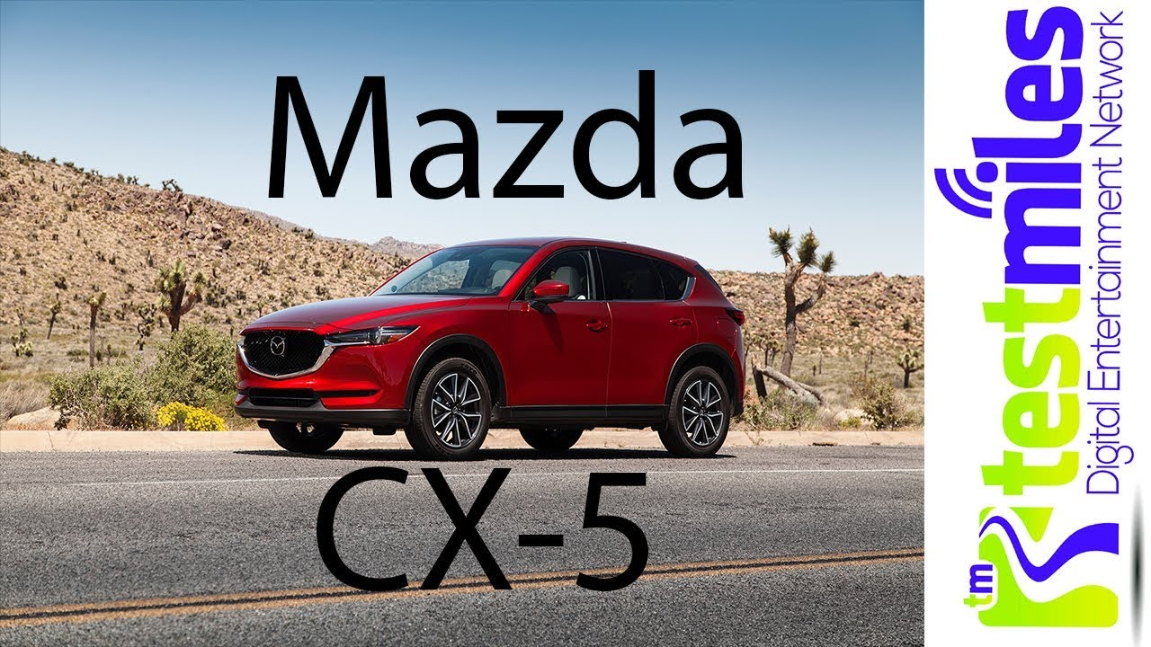 Why you should buy the 2017 Mazda CX5nbsp