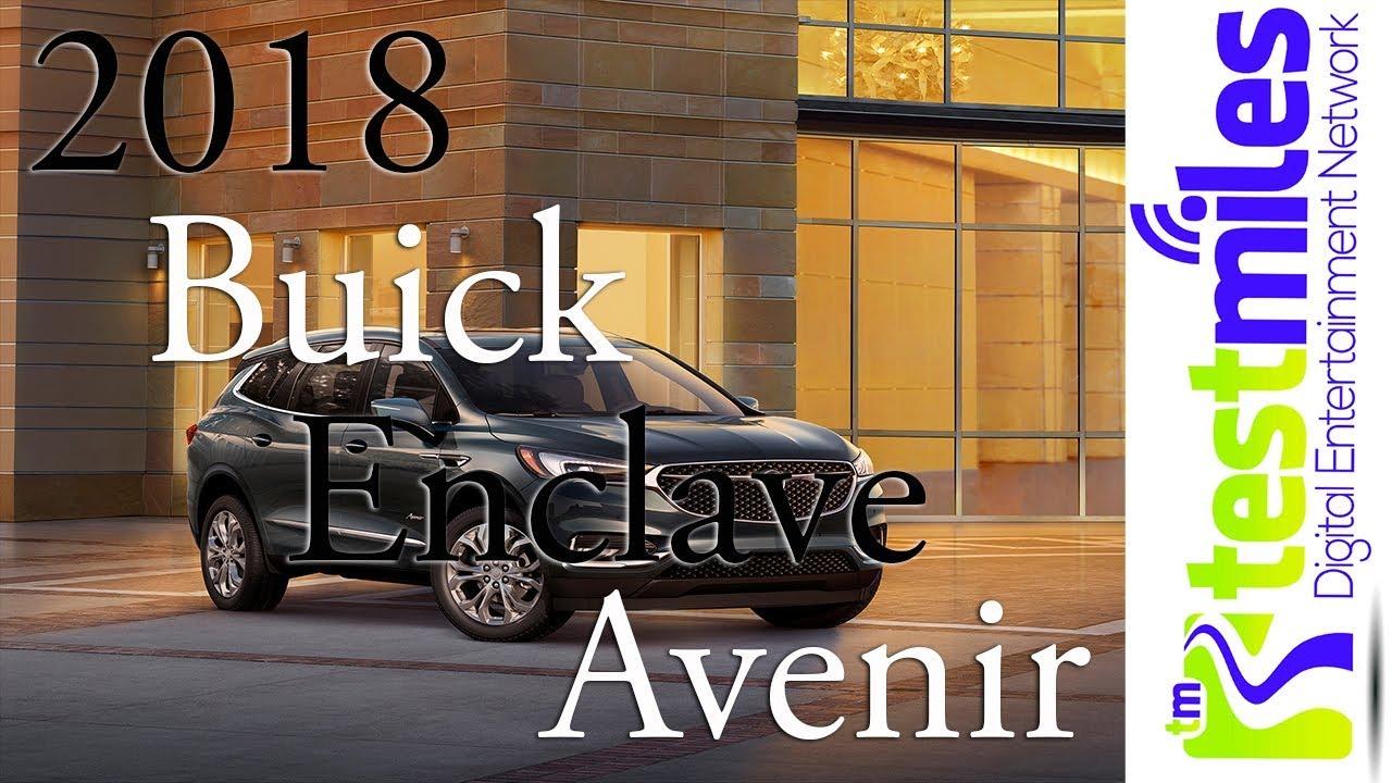 Insiders look 2018 Buick Enclave Avenirnbsp