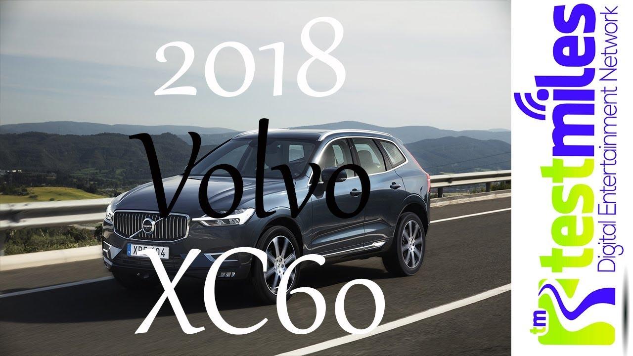First Drive 2018 Volvo XC60nbsp