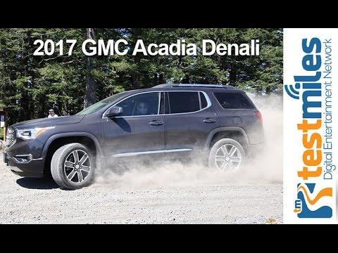 FIRST DRIVE 2017 GMC Acadia Denalinbsp