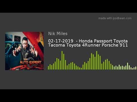 02172019 8211 Honda Passport Toyota Tacoma Toyota 4Runner Porsche 911nbsp