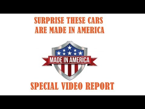 Surprise these cars are actually made in Americanbsp