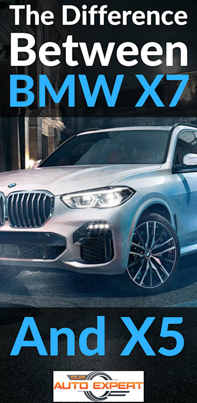 The difference between BMW X7 and X5