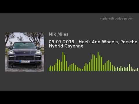 09072019 8211 Heels And Wheels Porsche Hybrid Cayennenbsp