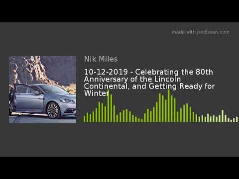 10122019 8211 Celebrating the 80th Anniversary of the Lincoln Continental and Getting Ready for Wintnbsp