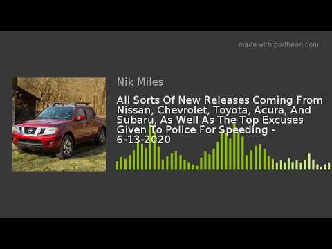 All Sorts Of New Releases Coming From Nissan, Chevrolet, Toyota, Acura, And Subaru, As Well As The T