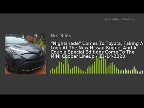 8220Nightshade8221 Comes To Toyota Taking A Look At The New Nissan Rogue And A Couple Special Editions Cnbsp