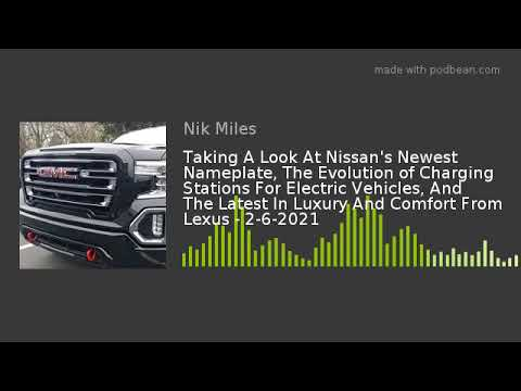 Taking A Look At Nissan8217s Newest Nameplate The Evolution of Charging Stations For Electric Vehiclesnbsp