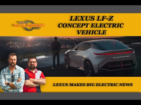 LEXUS LF-Z CONCEPT ELECTRIC VEHICLE AND BIG NEWS FROM LEXUS