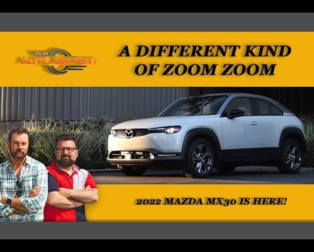 A Different Kind of Zoom Zoom – 2022 Mazda MX30